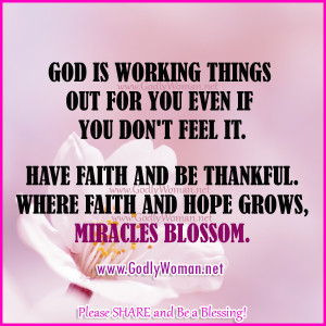 Woman Of God Quotes God is working things out for