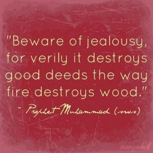 Jealousy! Gets you everytime....
