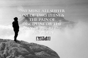 Extreme Sports Quote of the Week – Discipline or Regret