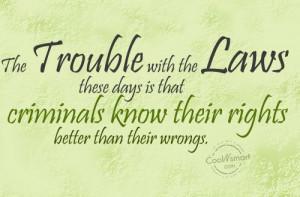 Criminal Law Quotes: best 55 famous quotes about Criminal Law   Criminal Law Quotes