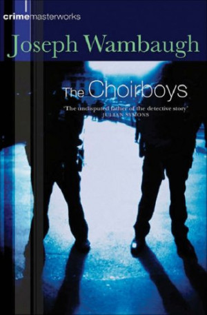"Start by marking ""The Choirboys"" as Want to Read:"