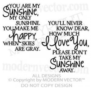 the best quotes you are my sunshine decals for free quotes you are my ...