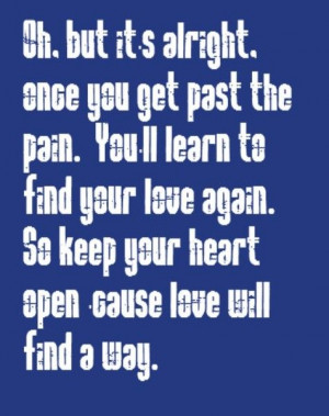 love will find a way lyrics glenn Lyrics to love song by tesla: love is gonna find a way love is gonna, love is gonna find a way love will find a way love's gonna find a way back to you, yeah,.