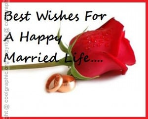 Best Wishes For A Happy Married Life