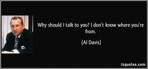 More Al Davis Quotes