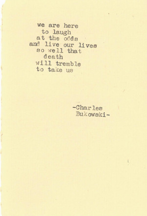 Charles Bukowski Quotes (Images)