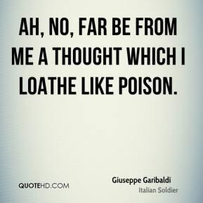 Giuseppe Garibaldi Top Quotes