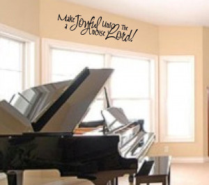 Wall Quotes - Make A Joyful Noise Unto the Lord