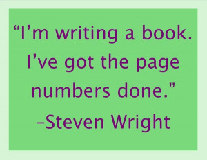 Steven wright, quotes, sayings, writing a book, funny, humorous