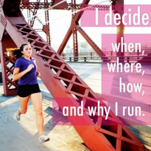 ... you are a beginner or veteran when it comes to running, these quotes