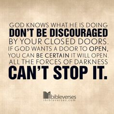 DO NOT BE DISCOURAGED - You cannot lose hope now. What has happened in ...