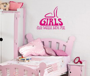 Girls Have Fun Quotes Girls just wanna have fun,
