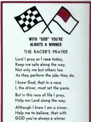 The Racer's Prayer ~ This prayer was a race night staple at Sheyenne ...