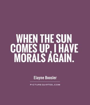 Funny Quotes Sun Quotes Morals Quotes Elayne Boosler Quotes