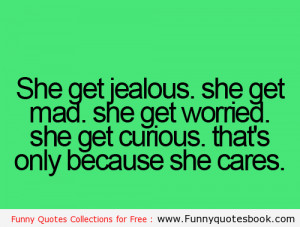 When she Jealous because she Loves you – Funny quotes online