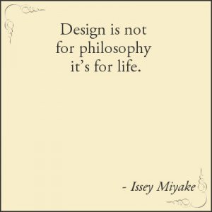 Quote by Issey Miyake
