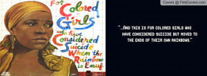for_colored_girls_who_have_considered_suicide_when_the_rainbow_is_enuf ...