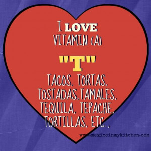 Love Mexican Food. Quotes!