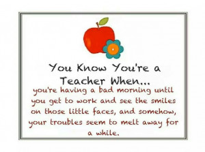 You know you're a teacher when. ...