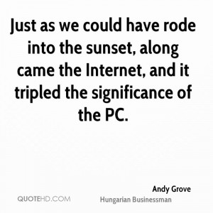 Andy Grove Technology Quotes