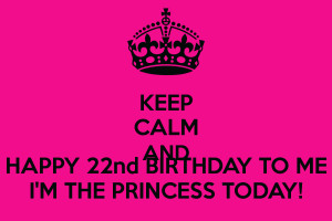 Displaying 19> Images For - Keep Calm Birthday Princess Quotes...