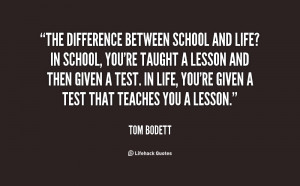 quotes about life funny the difference between school and life quotes