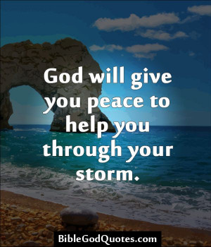 ... -to-help-you/ God will give you peace to help you through your storm