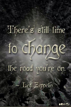 Led Zeppelin Quotes On Life Quotesgram