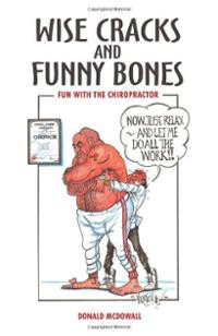 Wise Cracks and Funny Bones: Fun With the Chiropractor (Paperbac ...