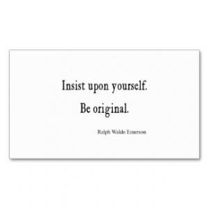 ... Emerson Inspirational Be Original Quote Business Card Templates