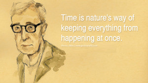 Woody Allen Quotes On Life