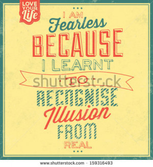 ... quote-typographic-background-i-am-fearless-because-i-learnt-to
