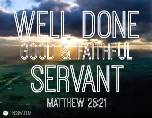 Comforting Bible Verses Matthew 25:21