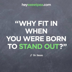 hey sweet pea quote #standout #quote