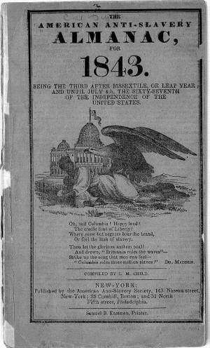 Anti-Slavery Almanac for 1843 , cover New York:American Anti-Slavery ...