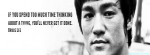 If You Spend Too Much Time Thinking About A Thing You'll Never Get ...