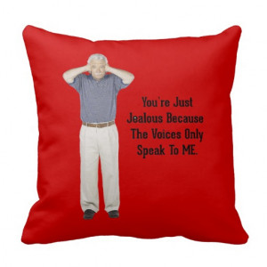 The Voices - Funny Sayings Quotes Pillows