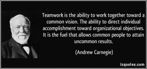 Teamwork is the ability to work together toward a common vision. The ...