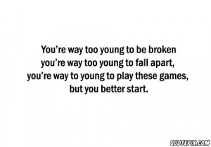 Too Young Quotes