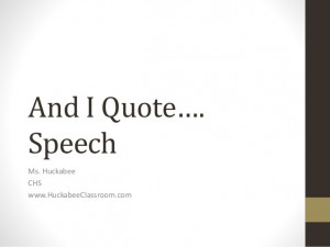 And I Quote Speech for Public Speaking in High School