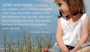 Listen earnestly - a meaningful quote