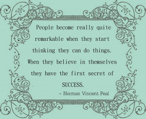 ... Remarkable When They Start Thinking They Can Do Things - Belief Quote