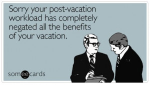 Post Vacation Workload