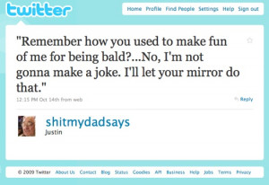 Justin Halpern posts quotes from his dad on Twitter -- @shitmydadsays ...