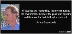 More Bruce Greenwood Quotes