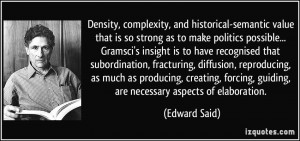density, complexity, and historical-semantic value that is so strong ...
