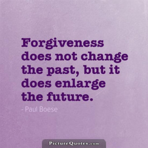 Forgiveness Quotes Paul Boese Quotes