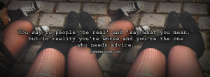 ... to get this you say to people be real quotes facebook cover photo