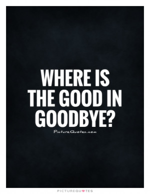 Goodbye Quotes Business. QuotesGram
