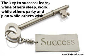 quotes about success willpower is the key to success successful